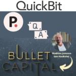 Bullet Capital Quickbit