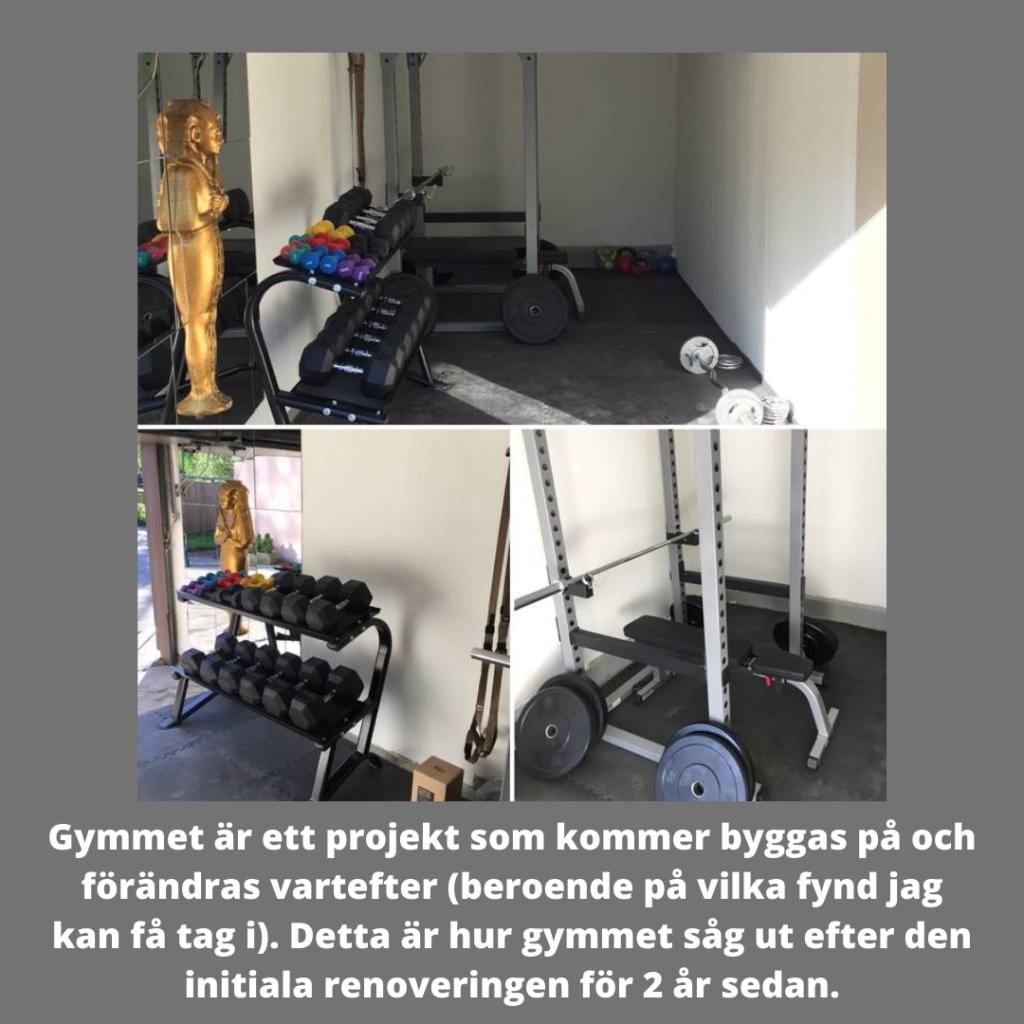 Gymmet är ett projekt som kommer byggas på och förändras vartefter (beroende på vilka fynd jag kan få tag i). Detta är hur gymmet såg ut efter den initiala renoveringen för 2 år sedan.